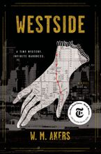 Westside Hardcover  by W.M. Akers