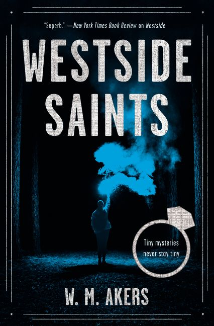 Westside Saints - W.M. Akers - Hardcover