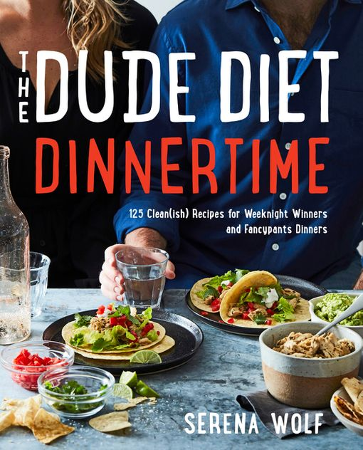 The Dude Diet Dinnertime Serena Wolf Hardcover