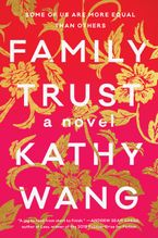 Family Trust Hardcover  by Kathy Wang