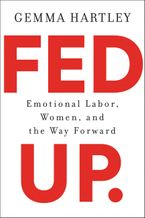 Fed Up Hardcover  by Gemma Hartley
