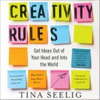 Creativity Rules Downloadable audio file UBR by Tina Seelig