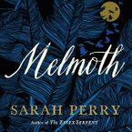 Melmoth Downloadable audio file UBR by Sarah Perry