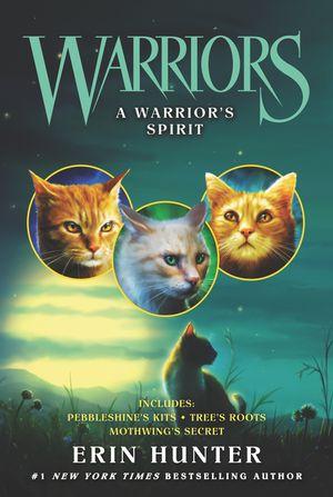 Warriors: A Warrior's Spirit book image