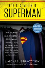 Becoming Superman Hardcover  by J. Michael Straczynski