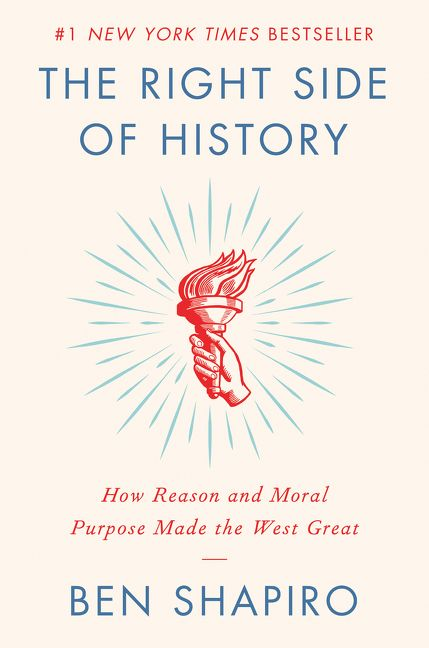 The Right Side of History - Ben Shapiro - Hardcover