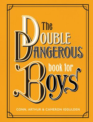 The Double Dangerous Book for Boys book image