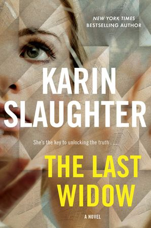 The Last Widow - Karin Slaughter - Hardcover