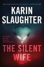 The Silent Wife Hardcover  by Karin Slaughter