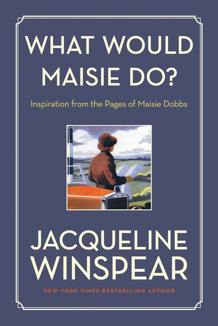what would maisie do jacqueline winspear paperback