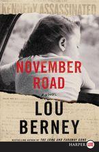 November Road Paperback LTE by Lou Berney
