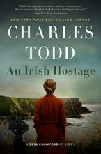 Irish Hostage, An Hardcover  by Charles Todd