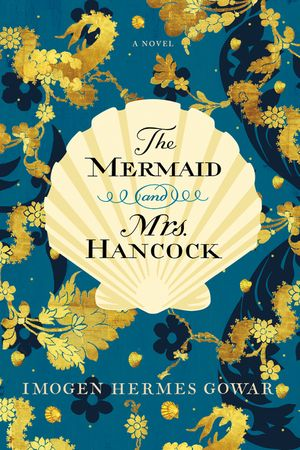 The Mermaid and Mrs. Hancock book image