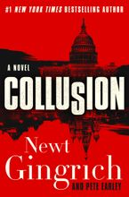 Collusion Hardcover  by Newt Gingrich