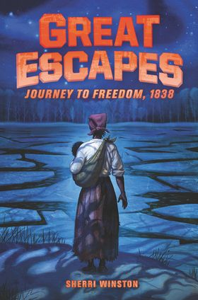 Great Escapes #2: Journey to Freedom, 1838