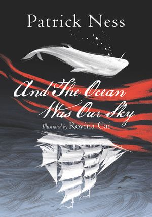 And The Ocean Was Our Sky book image
