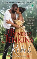 Rebel Paperback  by Beverly Jenkins