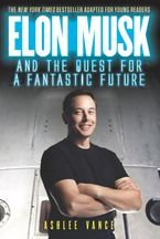elon-musk-and-the-quest-for-a-fantastic-future-young-reader-and-8217s-edition