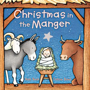 Christmas in the Manger Padded Board Book book image