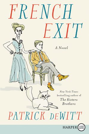 French Exit - Patrick deWitt - Paperback