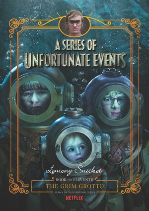 A Series of Unfortunate Events #11: The Grim Grotto Netflix Tie-in book image