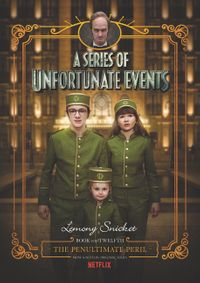 a-series-of-unfortunate-events-12-the-penultimate-peril-netflix-tie-in