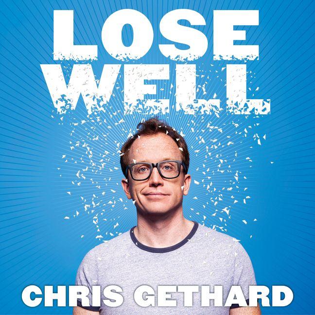 Lose Well - Chris Gethard - Digital Audiobook