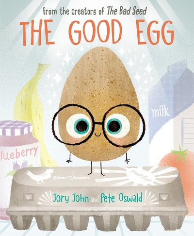 Cover art for the book entitled The Good Egg