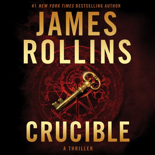 Crucible - James Rollins - Digital Audiobook
