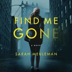 Find Me Gone Downloadable audio file UBR by Sarah Meuleman