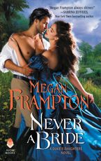 Never a Bride Paperback  by Megan Frampton