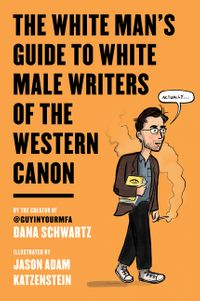 the-white-mans-guide-to-white-male-writers-of-the-western-canon