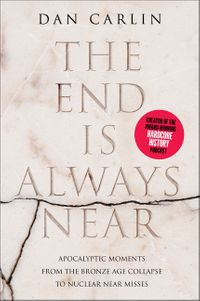 the-end-is-always-near