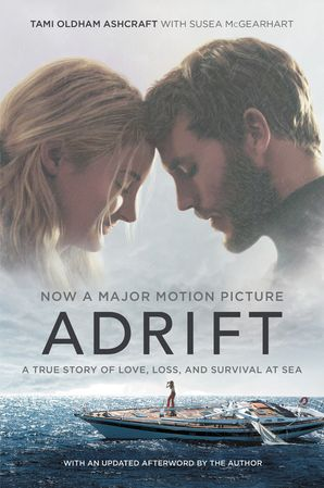 Adrift Movie Tie In Tami Oldham Ashcraft E Book