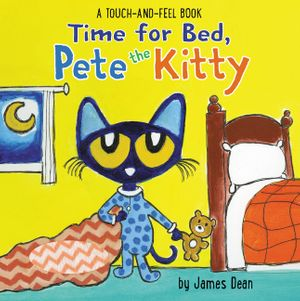 Time for Bed, Pete the Kitty book image