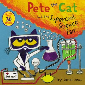 Pete the Cat and the Supercool Science Fair book image