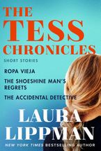 The Tess Chronicles eBook  by Laura Lippman
