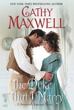The Duke That I Marry Hardcover  by Cathy Maxwell