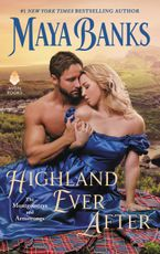 Highland Ever After Hardcover  by Maya Banks