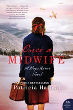 Once a Midwife Hardcover  by Patricia Harman