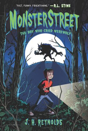 Monsterstreet #1: The Boy Who Cried Werewolf book image