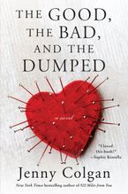 The Good, the Bad, and the Dumped Paperback  by Jenny Colgan