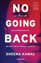 No Going Back Hardcover  by Sheena Kamal