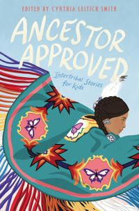 ancestor-approved-intertribal-stories-for-kids