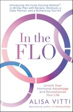 In the FLO Hardcover  by Alisa Vitti