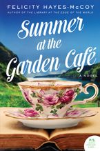 Summer at the Garden Cafe Hardcover  by Felicity Hayes-McCoy