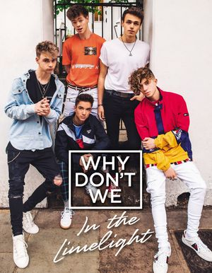 Why Don't We: In the Limelight book image