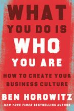 Book cover image: What You Do Is Who You Are How to Create Your Business Culture