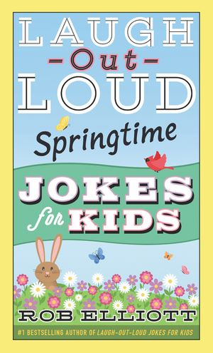 Laugh-Out-Loud Springtime Jokes for Kids book image