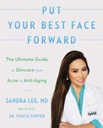 Put Your Best Face Forward Paperback  by Sandra Lee M.D.